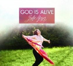 God is Alive CD by Julie Meyer