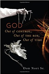 God Out Of Control By Don Nori Sr