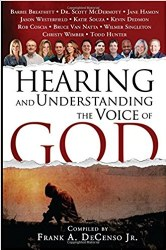 Hearing And Understanding The Voice of God By Frank DeCenso Jr.