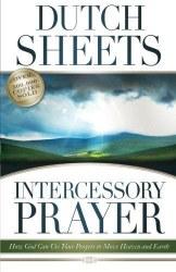 Intercessor Prayer by Dutch Sheets