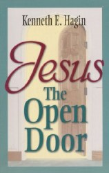 Jesus, the Open Door by Kenneth Hagin