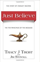 Just Believe By Tracy J Trost
