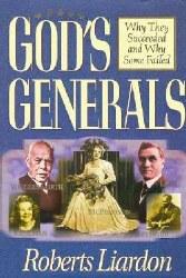 God's Generals by Robert Liardon