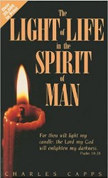 Light of Life in the Spirit of Man by Charles Capps