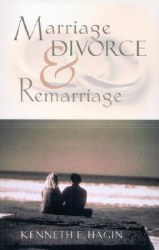 Marriage, Divorce and Remarriage paper by Kenneth Hagin