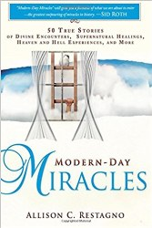 Modern Day Miracles By Allison Restagno