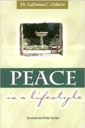 Peace is a Lifesyle by LaDonna Osborn