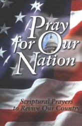 Pray for Our Nation by Harrison House