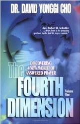 The Fourth Dimension by Dr. David Yonggi Cho