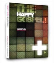 The Happy Gospel By Benjamin Dunn