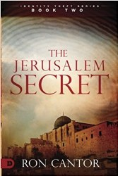 The Jerusalem Secret (The Identity Theft Series) (Volume 2) by Ron Cantor