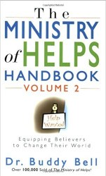 The Ministry of Helps Handbook, Vol. 2 by Buddy Bell