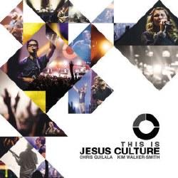 This is Jesus Culture By Jesus Cultur