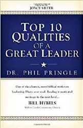 Top 10 Qualities of a Great Leader by Dr. Phil Pringle