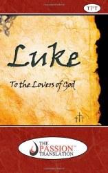 Luke The Passion Translation