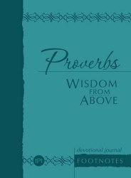 Proverbs Wisdom from Above: Devotional Journal Footnotes - The Passion Translation