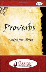 Proverbs The Passion Translation