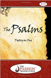 Psalms: Poetry On Fire - The Passion Translation