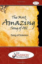 The Most Amazing Song of all Song of Solomon By Brian Simmons