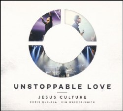 Unstoppable Love (Blu-Ray) by Jesus Culture