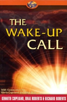 Wake-Up Call by Kenneth and Gloria Copeland
