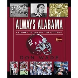 Always Alabama by Don Wade