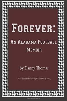 Forever: Alabama Football Memo