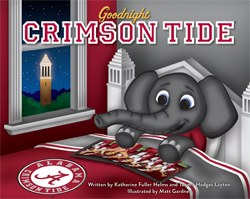 Goodnight Crimson Tide by Katherine Fuller Helms and Tandra Hodges Layton