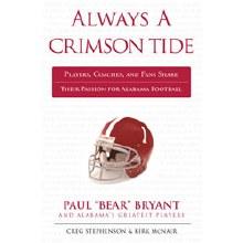 Always A Crimson Tide by Kirk McNair