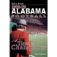 Tales from 1978-79 Alabama Football by Steve Townsend