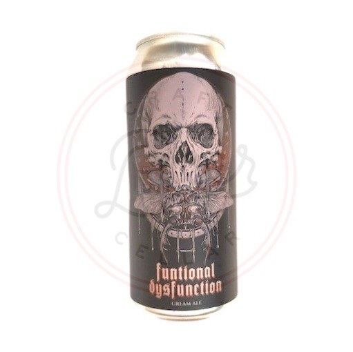 Functional Dysfunction - 16oz