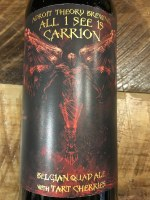 All I See Is Carrion - 22oz