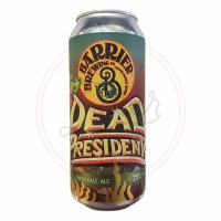 Dead Presidents - 16oz Can