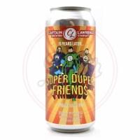 Super Duper Friends - 16oz Can