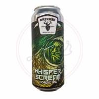 Whisper Scream - 16oz Can