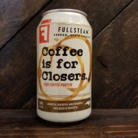 Coffee Is 4 Closers - 12oz Can