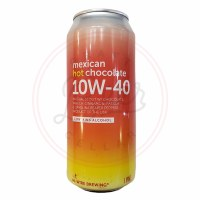 Mexican Hot Chocolate 10w-40