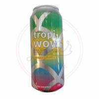 Tropi-wow! - 16oz Can