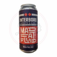 Mad Fat Fluid - 16oz Can