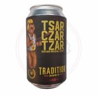 Tsar Czar Tzar - 12oz Can