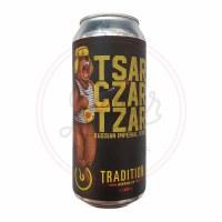Tsar Czar Tzar - 16oz Can
