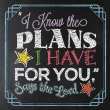 """I Know the Plans I Have For You,"" Says the Lord"