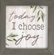 Framed Art Today I Choose Joy