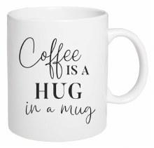 Mug Ceramic Coffee Is A Hug