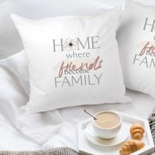 Pillow Home Where Friends