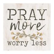 Block Square Pray More Worry Less