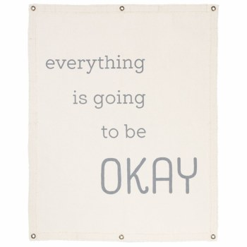 Everything is going to be OKAY Wall Hanging