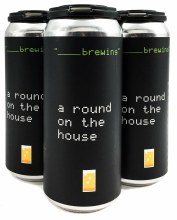 A Round on the House 16oz, 4pk