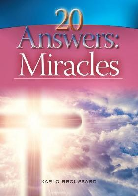 20 Answers: Miracles