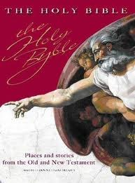 The Holy Bible Places and Stories from the Old and